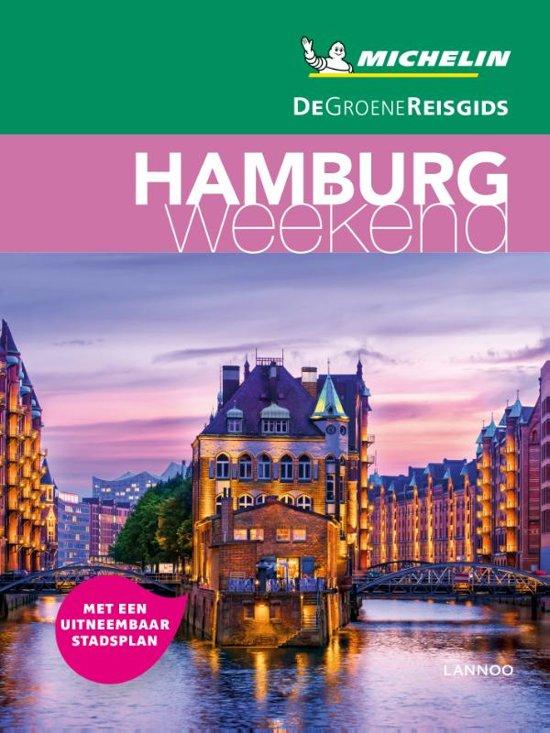 Michelin Groene Reisgids Weekend Hamburg 9789401457194  Michelin Michelin Groene Gids Weekend  Reisgidsen Hamburg