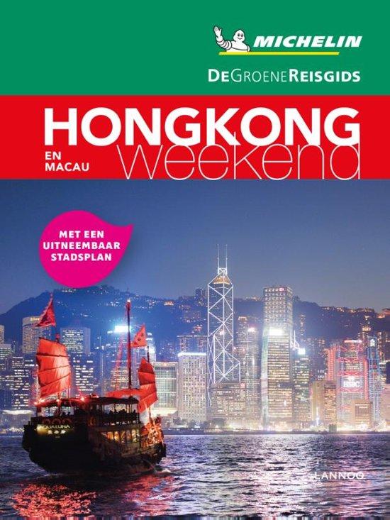 Michelin Groene Reisgids Weekend Hongkong 9789401457200  Michelin Michelin Groene Gids Weekend  Reisgidsen China (Tibet: zie Himalaya)