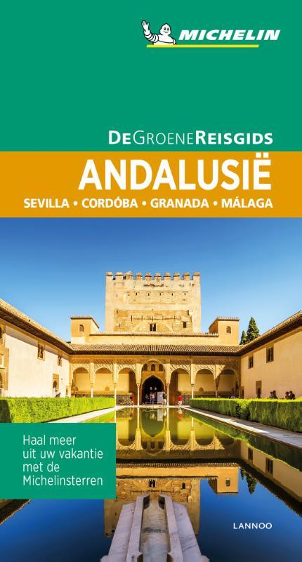 Andalusie | Michelin reisgids 9789401457224  Michelin Michelin Groene gidsen  Reisgidsen Andalusië