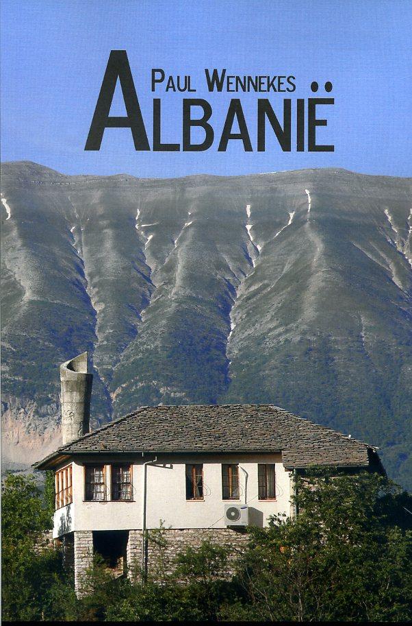 Albanië | Paul Wennekes 9789402206074 Paul Wennekes Boekscout   Reisgidsen Albanië