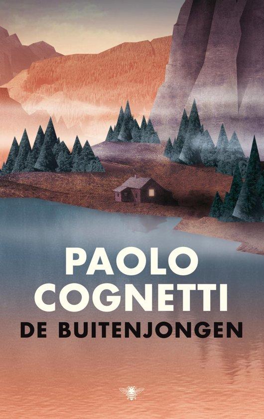De Buitenjongen | Paolo Cognetti 9789403122304 Paolo Cognetti Bezige Bij   Klimmen-bergsport, Reisverhalen Noord-Italië