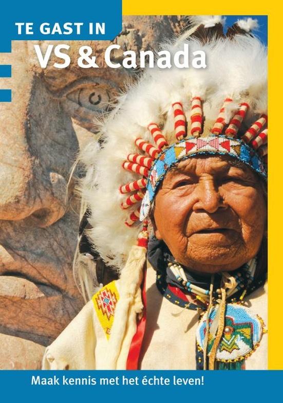 Te Gast In de Verenigde Staten en Canada 9789460160486  Informatie Verre Reizen   Landeninformatie Noord-Amerika