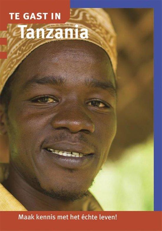 Te Gast In Tanzania 9789460160691  Informatie Verre Reizen   Landeninformatie Tanzania, Zanzibar