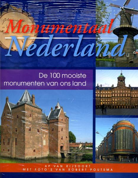 Monumentaal Nederland 9789460540011  Fontaine   Reisgidsen Nederland