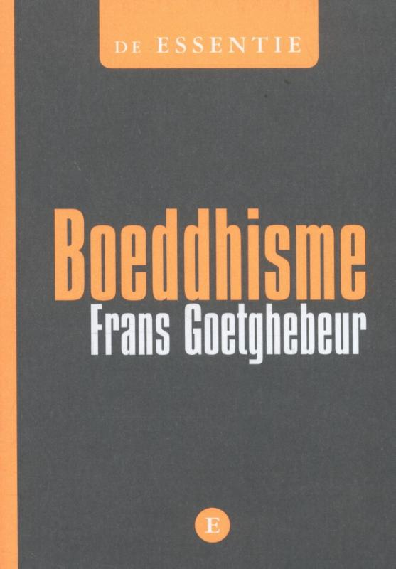 Boeddhisme 9789460580512 Frans Goetghebeur Luster   Landeninformatie Azië
