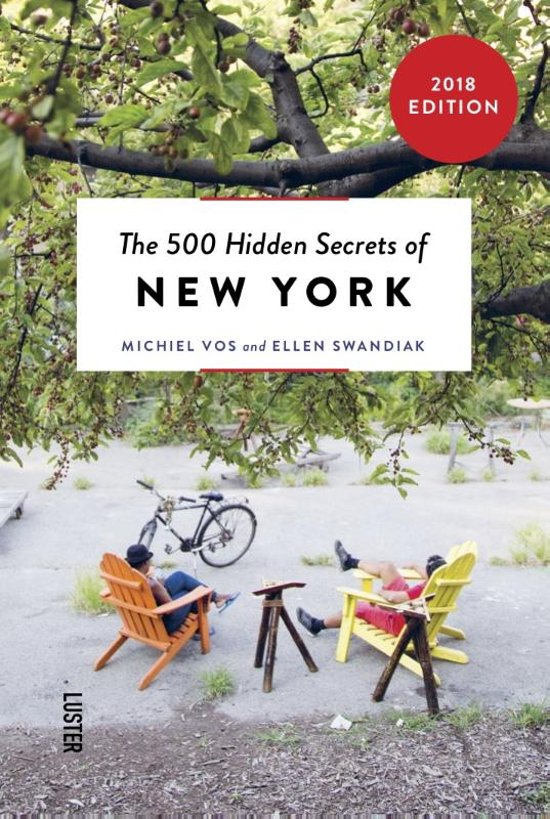 The 500 hidden secrets of New York | reisgids 9789460581779  Luster   Reisgidsen New York, Pennsylvania, Washington DC