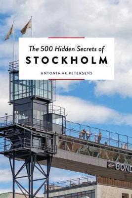 The 500 hidden secrets of Stockholm | reisgids 9789460582189  Luster   Reisgidsen Stockholm