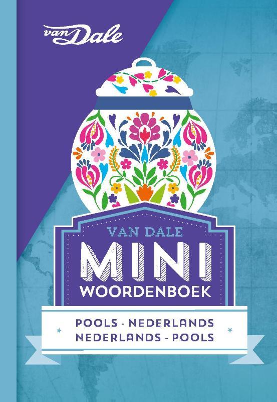 Pools- Nederlands v.v. | miniwoordenboek 9789460773815  Van Dale Miniwoordenboek  Taalgidsen en Woordenboeken Polen