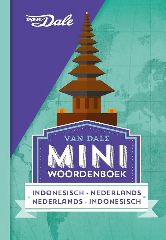 Indonesisch-Nederlands  v.v. | miniwoordenboek 9789460773822  Van Dale Miniwoordenboek  Taalgidsen en Woordenboeken Indonesië