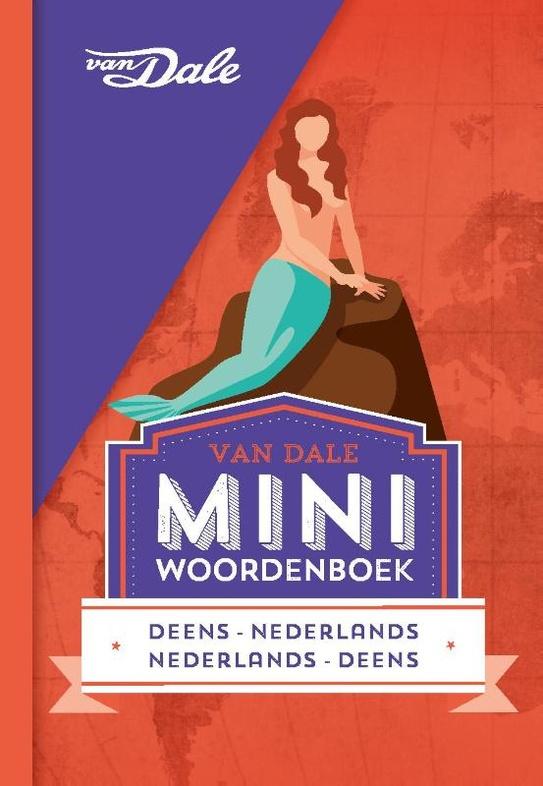 Deens-Nederlands v.v. | miniwoordenboek 9789460773853  Van Dale Miniwoordenboek  Taalgidsen en Woordenboeken Denemarken