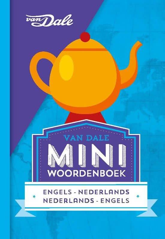 Engels Nederlands v.v. | miniwoordenboek 9789460773884  Van Dale Miniwoordenboek  Taalgidsen en Woordenboeken Engeland