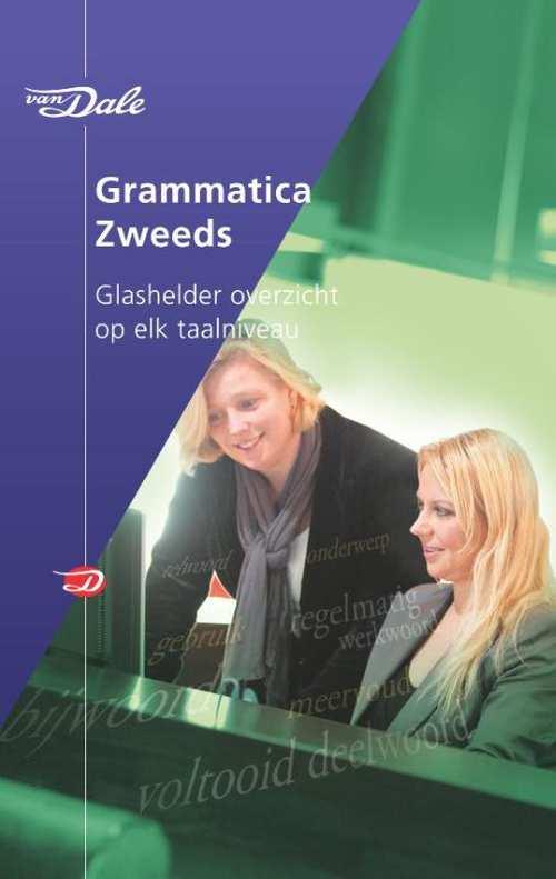 Van Dale Grammatica Zweeds 9789460775260 Groot, Hans de Van Dale   Taalgidsen en Woordenboeken Zweden