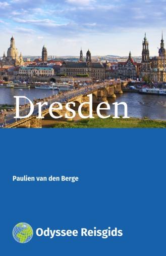 Dresden | reisgids 9789461230065 Paulien van den Berge Odyssee   Reisgidsen Dresden