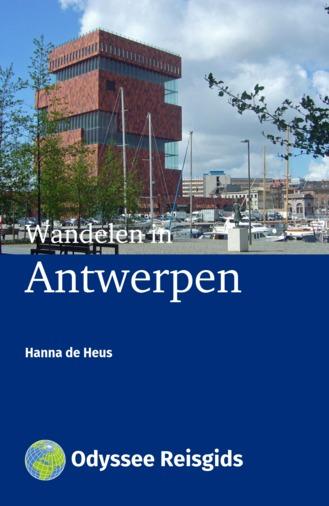 Wandelen in Antwerpen | wandelgids 9789461230072 Hanna de Heus Odyssee   Reisgidsen Antwerpen