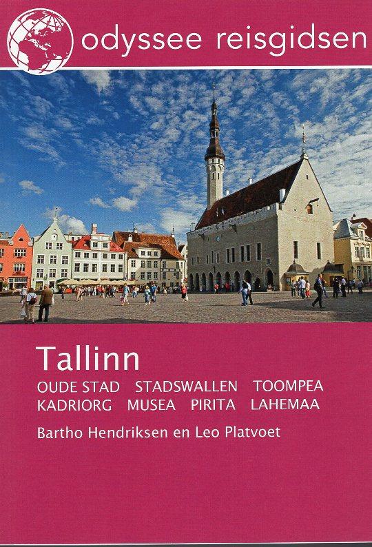 Tallinn | reisgids 9789461230195 Bartho Hendriksen en Leo Platvoet Odyssee   Reisgidsen Estland
