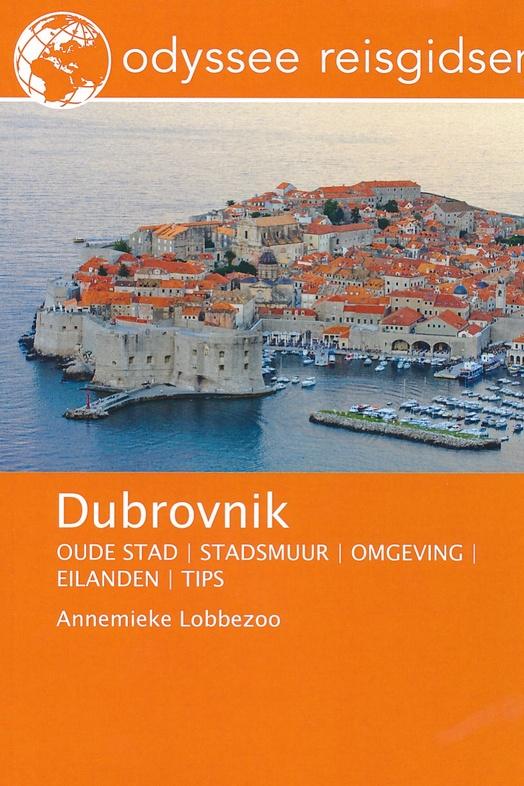 Dubrovnik | reisgids 9789461230287 Annemieke Lobbezoo Odyssee   Reisgidsen Kroatië