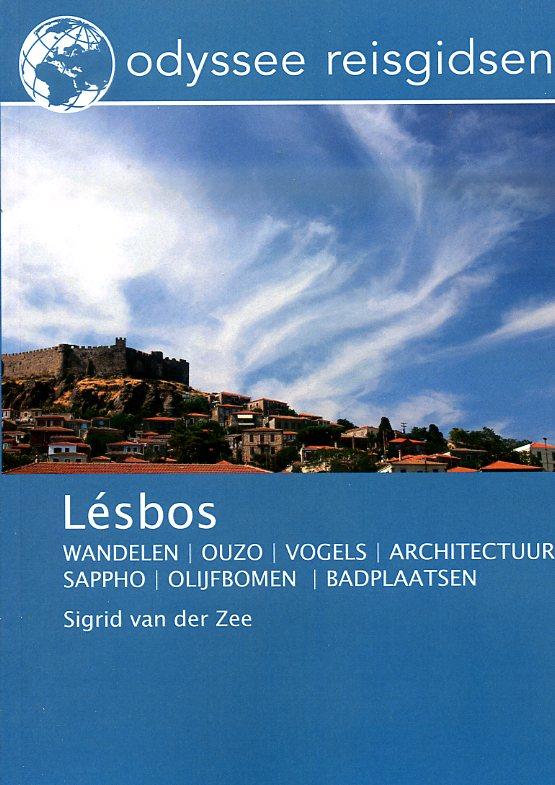 Lesbos | reisgids 9789461230300 Sigrid van der Zee Odyssee   Reisgidsen Egeïsche Eilanden