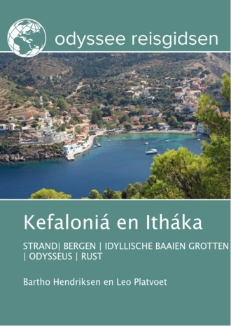 Kefaloniá en Itháka | reisgids 9789461230362 Bartho Hendriksen en Leo Platvoet Odyssee   Reisgidsen Ionische Eilanden (Korfoe, Lefkas, etc.)