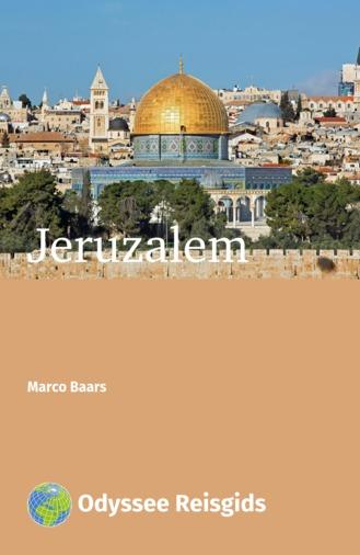 Jeruzalem | reisgids 9789461230393 Marco Baars Odyssee   Reisgidsen Israël, Palestina