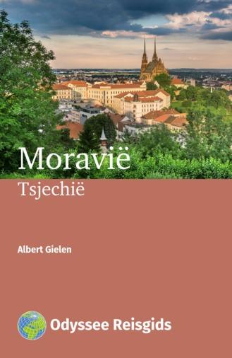 Moravië | reisgids 9789461230485 Albert Gielen Odyssee   Reisgidsen Tsjechië