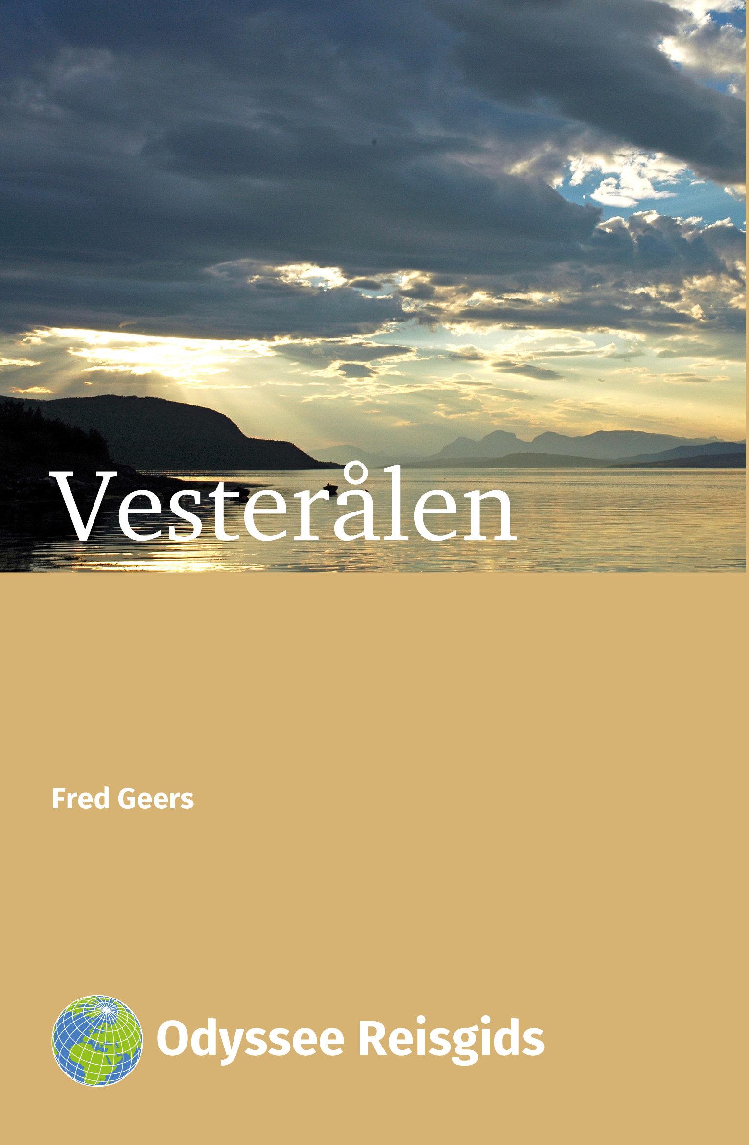 Vesterålen | reisgids 9789461230607 Marie-Elize van Putten Odyssee   Reisgidsen Noorwegen boven de Sognefjord