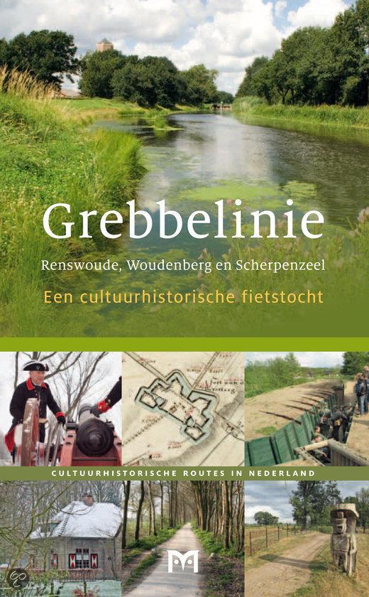 Grebbelinie. Renswoude, Woudenberg en Scherpenzeel 9789461480477 Bert Rietberg Matrijs Cultuurhistorische Routes  Fietsgidsen, Historische reisgidsen Utrecht