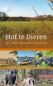 Hof te Dieren 9789461480569 John de Jong Matrijs Cultuurhistorische Routes  Wandelgidsen Arnhem en de Veluwe
