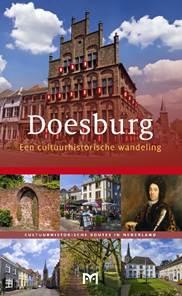 Doesburg, een cultuurhistorische wandeling 9789461480576  Matrijs Cultuurhistorische Routes  Historische reisgidsen, Wandelgidsen Gelderse IJssel en Achterhoek
