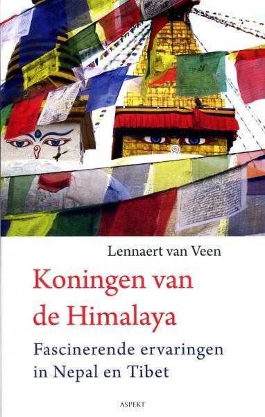 Koningen van de Himalaya 9789461530233 Lennaert van Veen Aspekt   Reisverhalen Himalaya