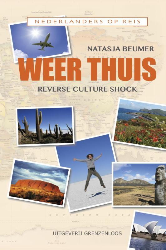 Weer Thuis | Natasja Beumer 9789461851734 Natasja Beumer Van Dorp   Reisverhalen Wereld als geheel