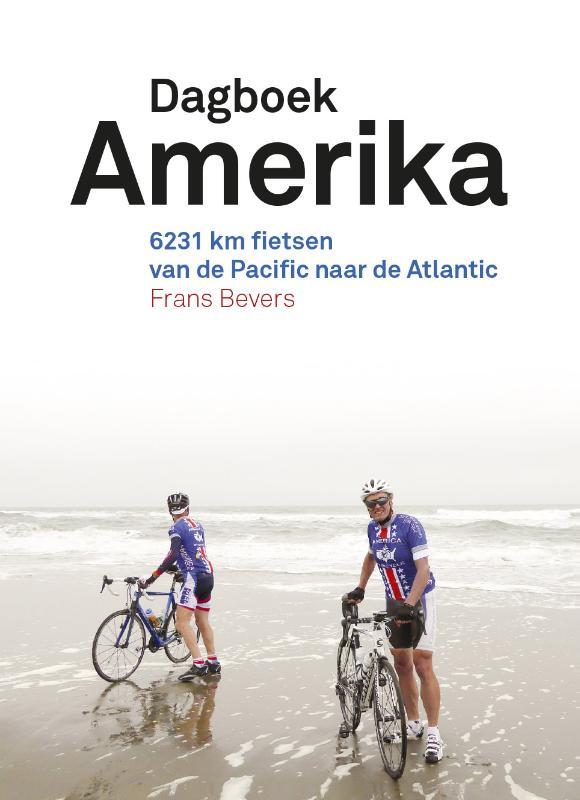 Dagboek Amerika 9789462261341 Frans Bevers Lecturis Dato  Fietsgidsen, Reisverhalen Verenigde Staten