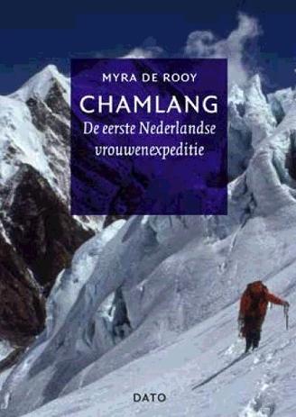 Chamlang | Myra de Rooy 9789462262225 Myra de Rooy Lecturis   Klimmen-bergsport Nepal
