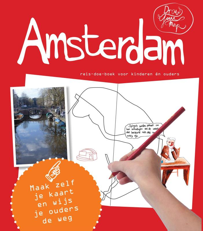 Draw Your Map: Amsterdam 9789462321601 Lisa van Gaalen, Robin Bertus Link Draw Your Map  Kinderboeken, Reisgidsen Amsterdam