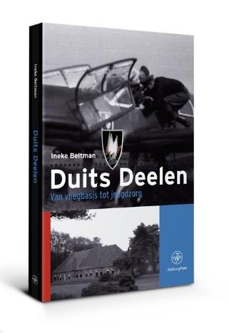 Duits Deelen 9789462491601 Ineke  Beltman Walburg Pers   Historische reisgidsen, Landeninformatie Arnhem en de Veluwe