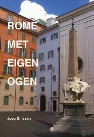 Rome met eigen ogen 9789463230353 Gilissen, Joep Boekengilde   Reisgidsen Rome, Lazio