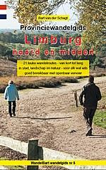Provinciewandelgids Limburg noord en midden | Wandelbart 9789463675703 Bart van der Schagt Anoda   Wandelgidsen Noord- en Midden-Limburg