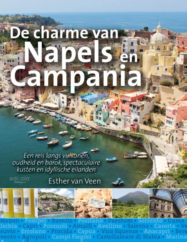 De charme van Napels 9789491172892 Esther van Veen Edicola   Reisgidsen Napels, Amalfi, Campanië