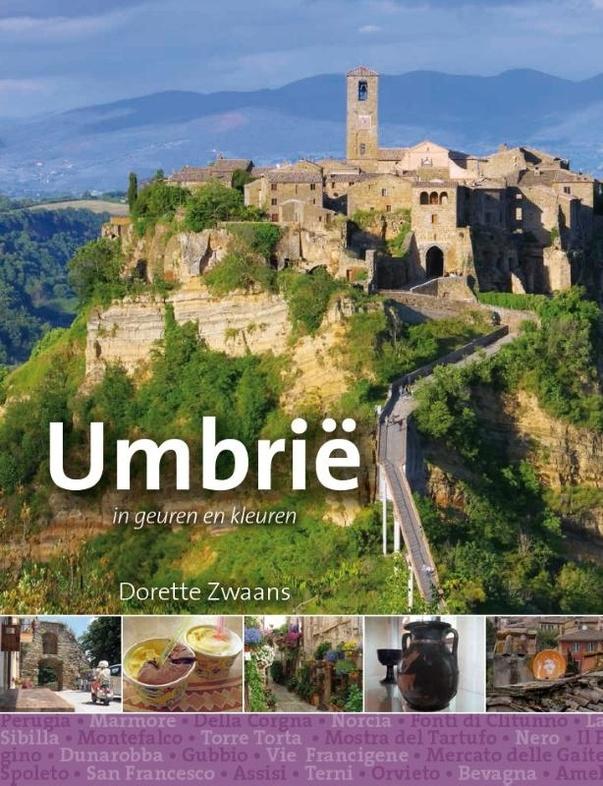 Umbrië in geuren en kleuren 9789491172922  Edicola   Reisgidsen Umbrië