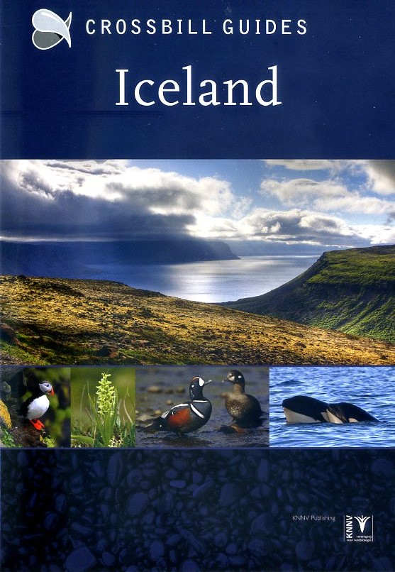 Iceland | natuurreisgids 9789491648038 Dirk Hilbers Crossbill Guides Foundation / KNNV Nature Guides  Natuurgidsen IJsland