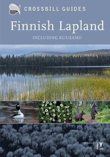 Finnish Lapland | natuurreisgids 9789491648120  Crossbill Guides Foundation / KNNV Nature Guides  Natuurgidsen Finland