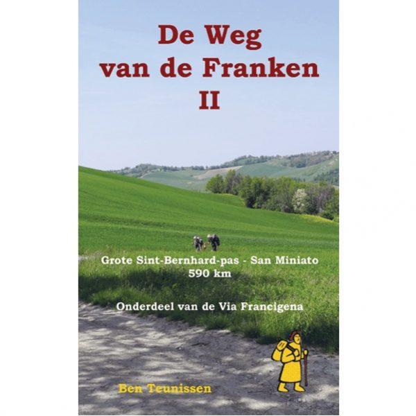 De weg van de Franken (II) 9789491899089 Ben Teunissen Forte   Lopen naar Rome, Wandelgidsen Europa