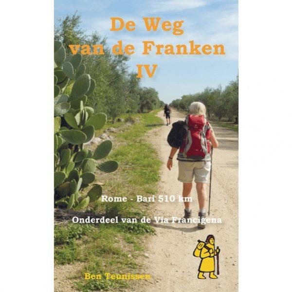 De weg van de Franken (IV) 9789491899102 Ben Teunissen Forte   Lopen naar Rome, Wandelgidsen Zuid-Italië