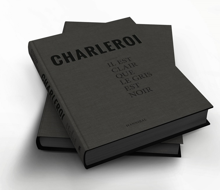 Charleroi | Stephan Vanfleteren 9789492081414 Stephan Vanfleteren Hannibal   Fotoboeken, Landeninformatie Wallonië (Ardennen)