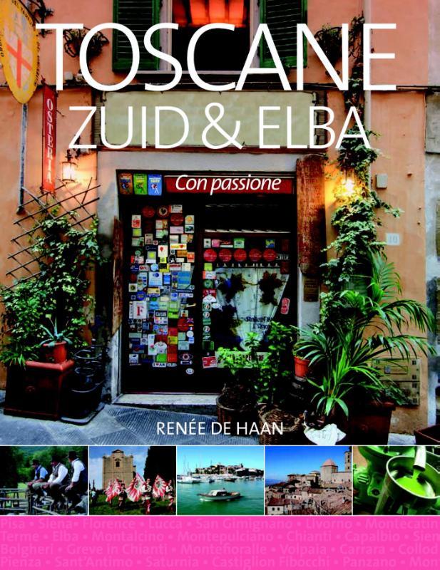 Toscane Zuid & Elba | anders bezien 9789492199515  Edicola   Reisgidsen Elba, Toscane, Florence