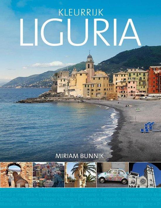 Kleurrijk Liguria 9789492500571 Miriam Bunnik Edicola   Reisgidsen Genua, Cinque Terre (Ligurië)