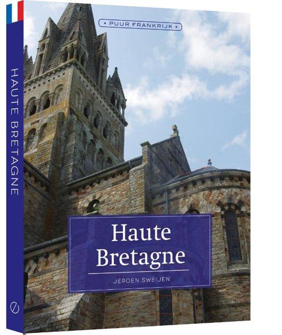 Haute-Bretagne | Jeroen Sweijen 9789492500809 Jeroen Sweijen Edicola   Reisgidsen Bretagne