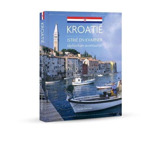 Kroatië: Istrië en Kvarner | reisgids 9789492500878  Edicola   Reisgidsen Kroatië