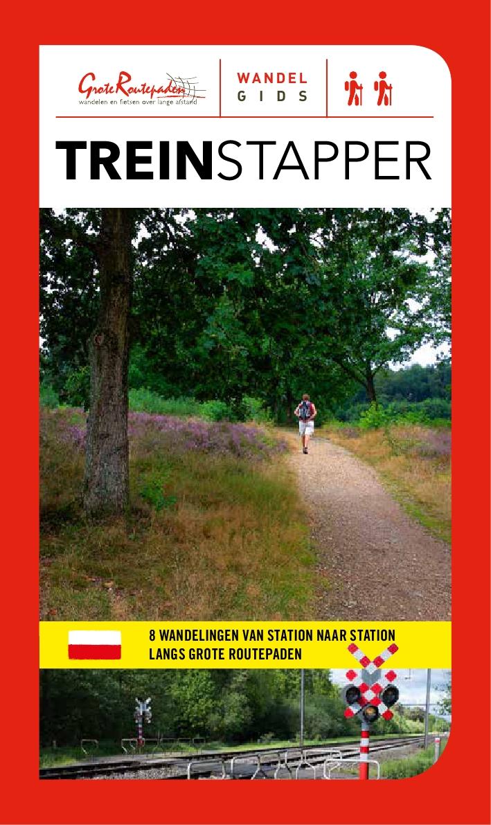 Treinstapper | wandelgids 9789492608000  Grote Routepaden Topogidsen  Wandelgidsen Vlaanderen & Brussel