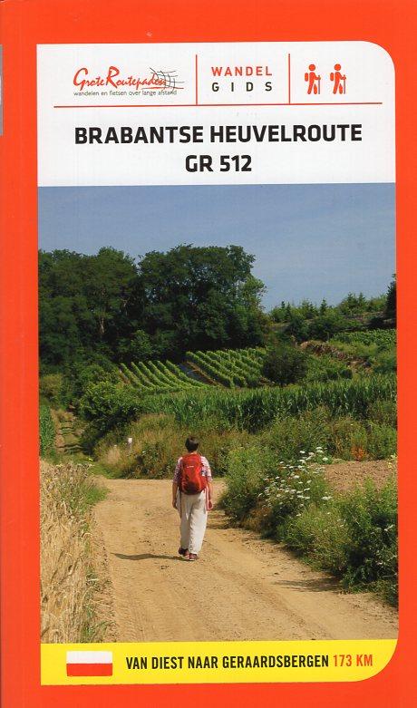 GR 512 Brabantse Heuvelroute | wandelgids 9789492608024  Grote Routepaden Topogidsen  Meerdaagse wandelroutes, Wandelgidsen Vlaanderen
