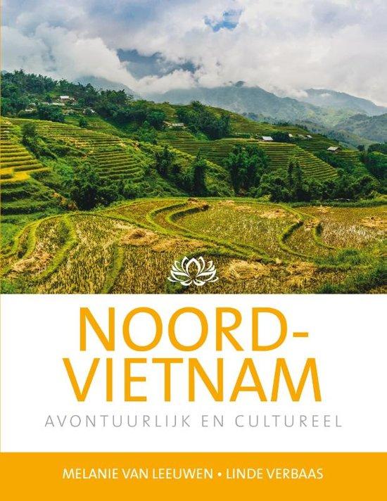 Noord-Vietnam | reisgids 9789492920287 Melanie van Leeuwen Edicola   Reisgidsen Vietnam